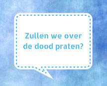 Zullen we over de dood praten